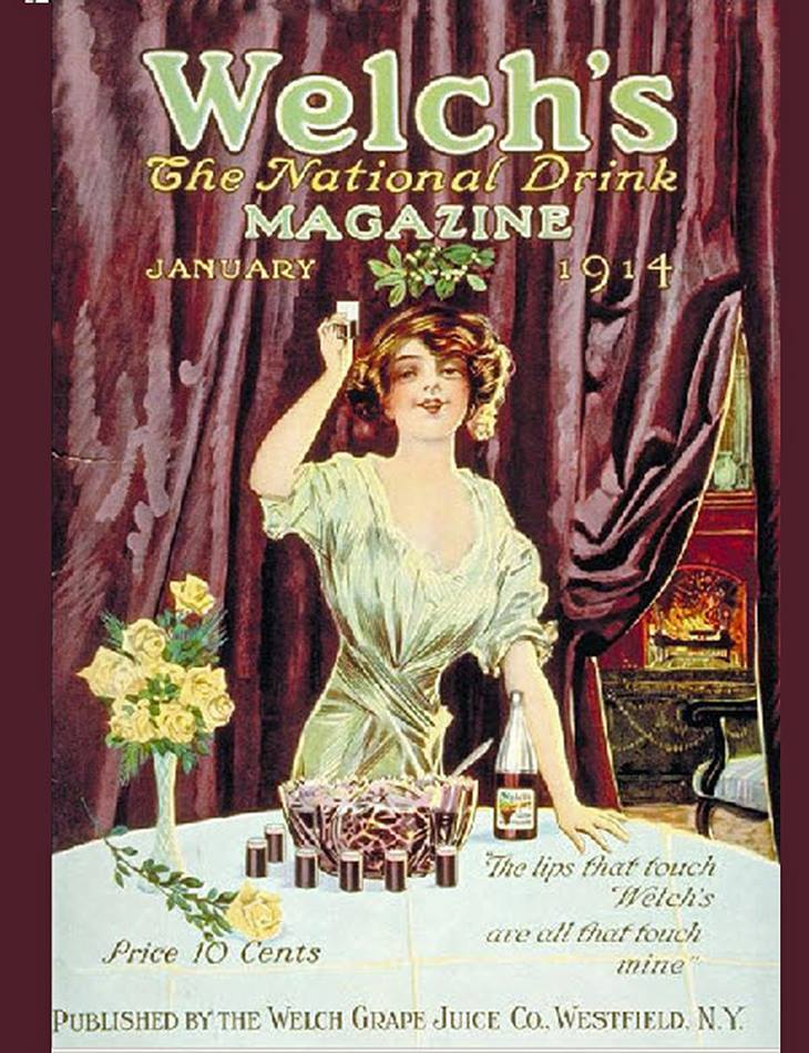 "A 1914 Welch's magazine featured a then-famous ad slogan, ""The lips that touch Welch's are all that touch mine."" Image courtesy of Adrienne Possenti."