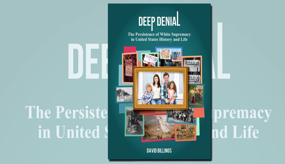 """Deep Denial,"" a book about white supremacy written by a United Methodist pastor, recently won the 2017 Next Generation Indie Book Award in the Current Events/Social Change category. Photo courtesy of Margery Freeman."