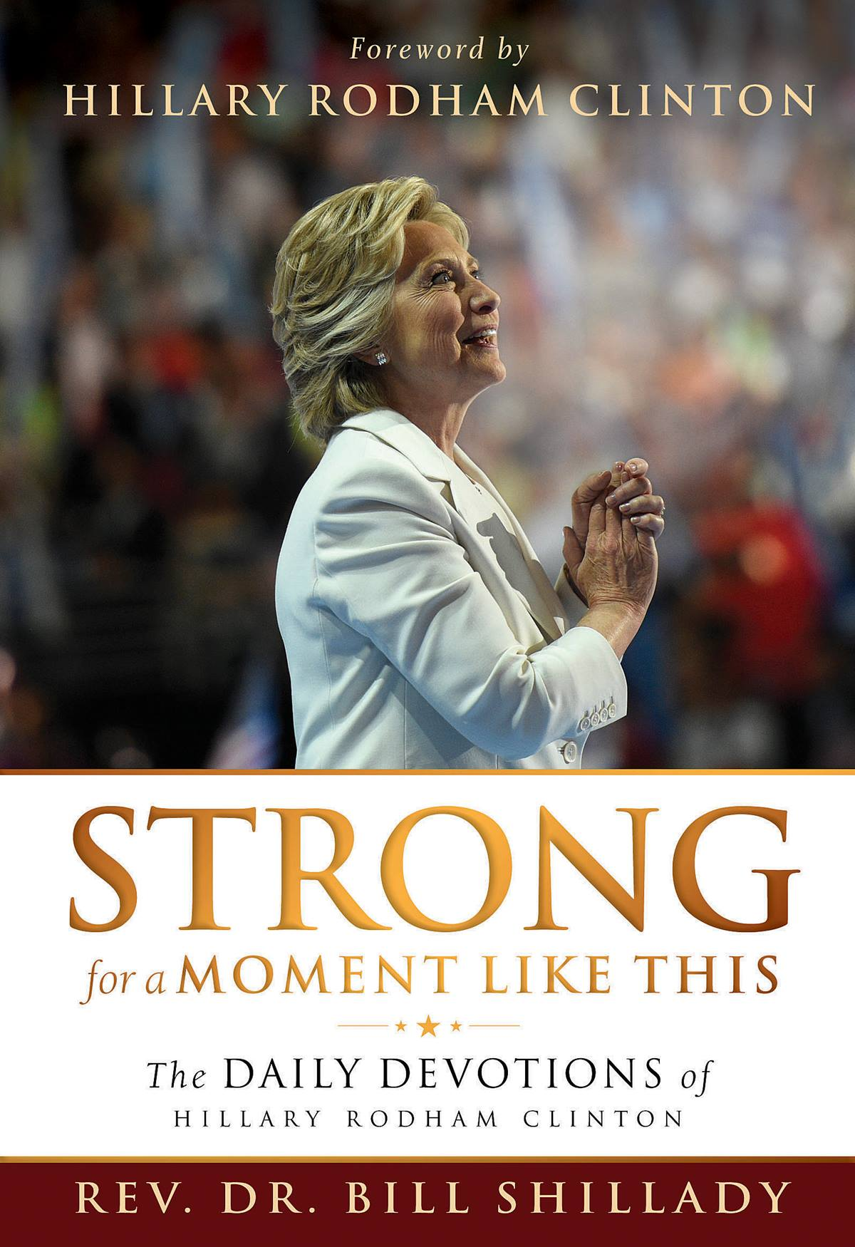 "Because of concerns about unattributed content, Abingdon Press has ended distribution of ""Strong for a Moment Like This,"" a collection of devotionals sent to Hillary Rodham Clinton during the 2016 presidential campaign."
