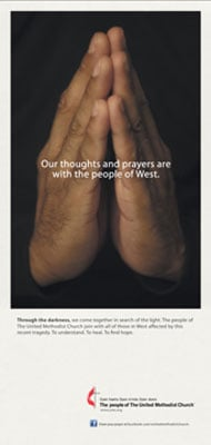 United Methodist Communications, the global communications agency of The United Methodist Church, publicized messages of caring and hope this week in newspapers in the Boston and Central Texas areas. The page above addressed the tragedy in West, Texas. A similar message was published in Boston-area newspapers.