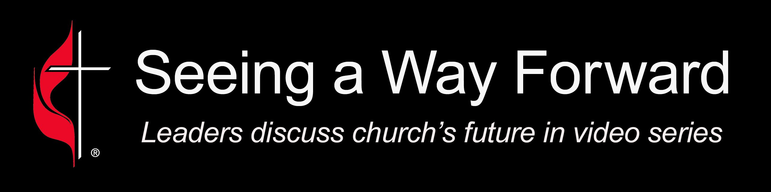 """Seeing a Way Forward""is  a video series featuring different perspectives of church leaders on the work of the Commission on a Way Forward. Video image courtesy of United Methodist News Service."