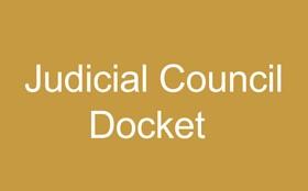 Judicial Council Docket