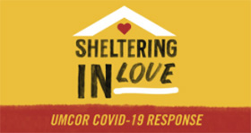 The COVID-19 response continues through Sheltering in Love grants from the United Methodist Committee on Relief.